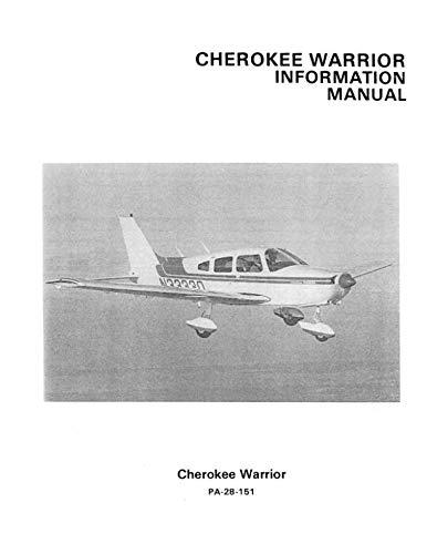 Piper Air - Cherokee Warrior Information Manual PA-28-151: 1974-76 Piper Pilot Operating Handbook (POH) / Aircraft Flight Manual (AFM)
