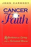 Cancer and Faith, John Carmody, 0896225941