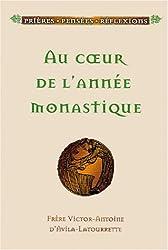 AU COEUR DE L'ANNEE MONASTIQUE