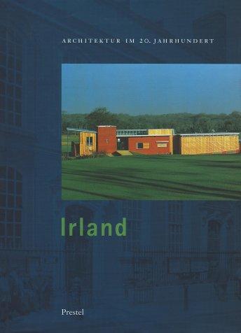 Architektur im 20. Jahrhundert, Band.2: Irland