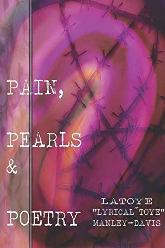 Pain, Pearls & Poetry ()