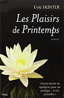 Les plaisirs de printemps, Hunter, Evie