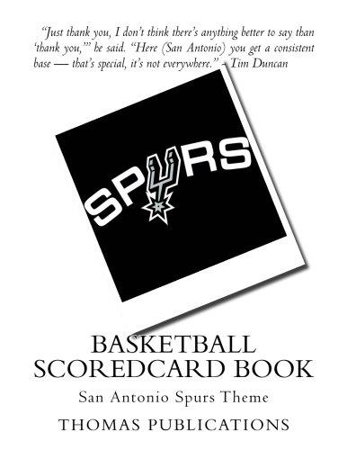 Basketball Scoredcard Book: San Antonio Spurs Theme