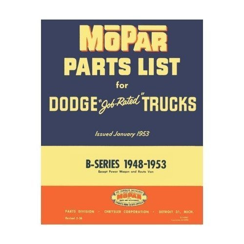Parts Manual Truck Factory Dodge - Factory Parts Manual for 1948-1953 Dodge Trucks
