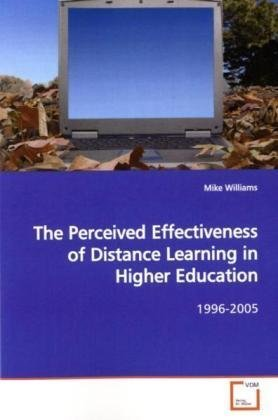 The Perceived Effectiveness of Distance Learning in  Higher Education