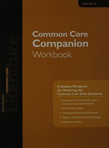 PEARSON LITERATURE 2015 COMMON CORE COMPANION WORKBOOK GRADE 06