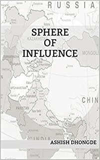 Sphere Of Influence by Ashish Dhongde ebook deal