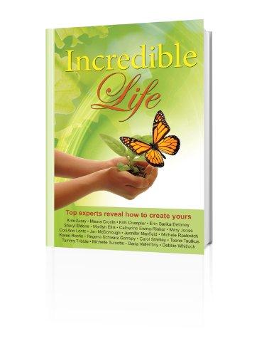 Incredible Life
