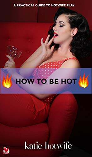 Hot wife how to