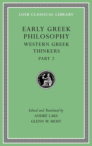 Read Online Early Greek Philosophy, Volume V: Western Greek Thinkers, Part 2 (Loeb Classical Library) pdf epub