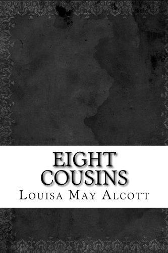 Read Online Eight Cousins pdf epub