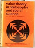 Value Theory in Philosophy and Social Science, E. Laszlo, 0677141602