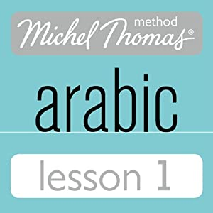 Michel Thomas Beginner Arabic, Lesson 1 Speech