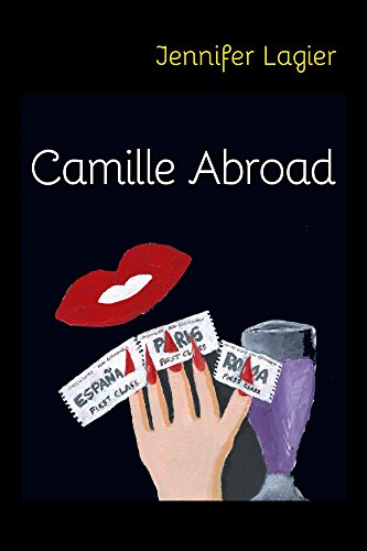 Camille Abroad by [Lagier, Jennifer]