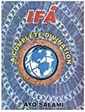 Ifa: A Complete Divination
