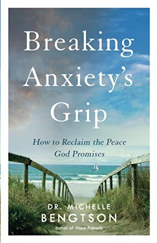 Breaking Anxiety's Grip