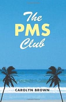 PMS Club Carolyn Brown ebook