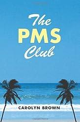 The PMS Club