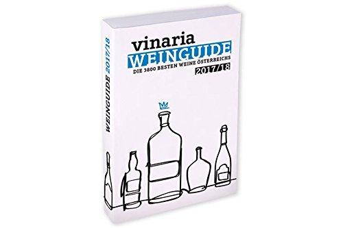 VINARIA Weinguide 2017/18: Die 3600 besten Weine Österreichs