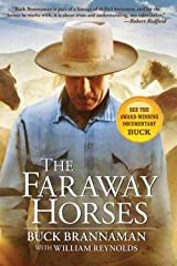 Buck Brannaman: The Faraway Horses : The Adventures and Wisdom of One of America's Most Renowned Horsemen (Paperback); 2003 Edition Paperback