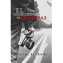 EL COLECCIONISTA DE SONRISAS (Spanish Edition)