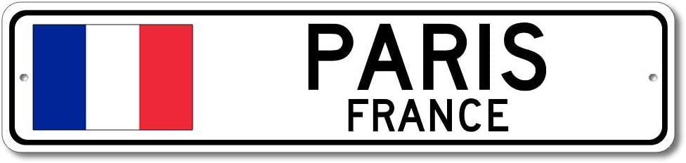 Paris, France - French Flag Street Sign - Metal Novelty Sign for Home Decoration, Man Cave Street Sign, France City Sign, Restaurant Wall Decor, Made in USA - 4x18 inches