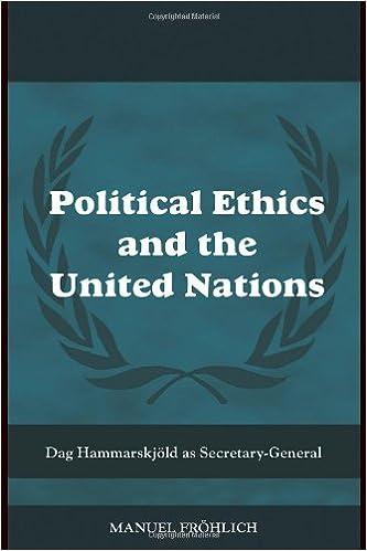 Political Ethics and The United Nations: Dag Hammarskjöld as Secretary-General (Cass Series on Peacekeeping)