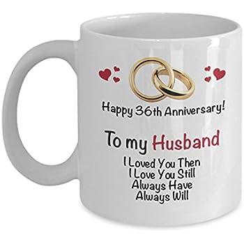 Amazon Com Happy 36th Anniversary Mug Husband 36 Year