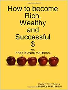 how to become rich and successful They were all asked the same question: what are the main reasons of success if you've ever pondered on the secrets to getting rich, here are some hints, according to working class, middle.