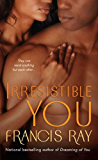 Irresistible You (Grayson Novels)