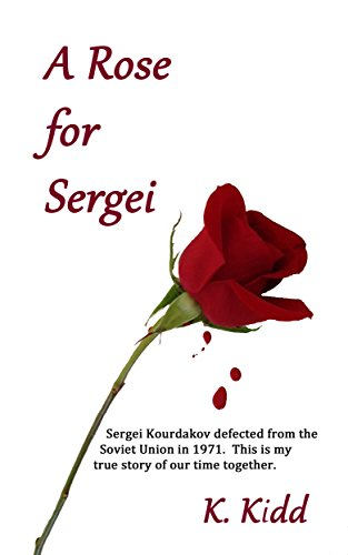 A Rose For Sergei by K. Kidd ebook deal