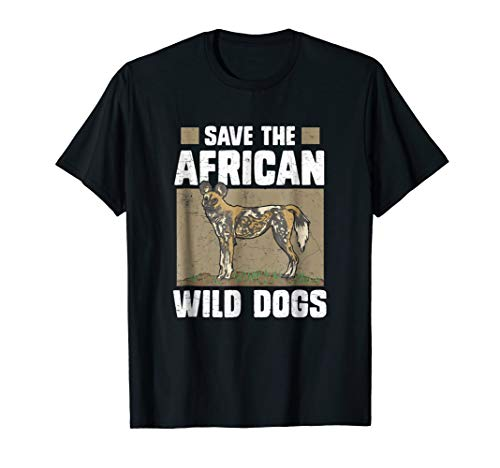 (Save The African Wild Dogs T Shirt Endangered Painted Wolf)