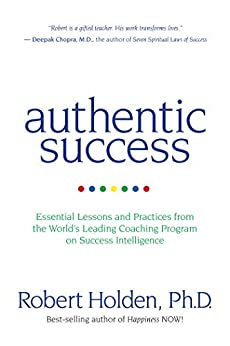 Authentic Success by [Holden, Robert]