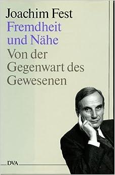 Book Fremdheit und Nähe: Von der Gegenwart des Gewesenen (German Edition)