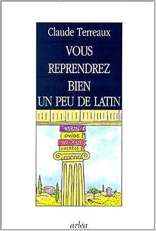 Téléchargement Vous reprendrez bien un peu de latin epub, pdf