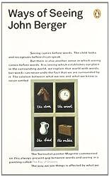 Ways of Seeing (Penguin Modern Classics)