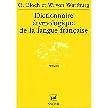 Dictionnaire étymologique de la langue française [ancienne édition]
