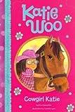Cowgirl Katie, Fran Manushkin, 1479521744
