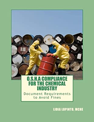 OSHA Compliance for the Chemical Industry: Don't pay fines for lack of documentation!