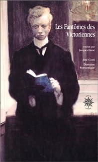 Les Fantômes des victoriennes par Jacques Finné