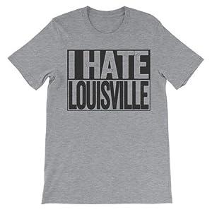 I Hate Louisville - Louisville Haters Trendy Fashion T-Shirt - Light Grey - XL - Box Design
