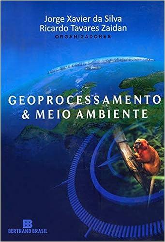 Geoprocessamento & meio ambiente