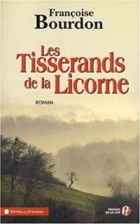 Les tisserands de la licorne, Bourdon, Françoise