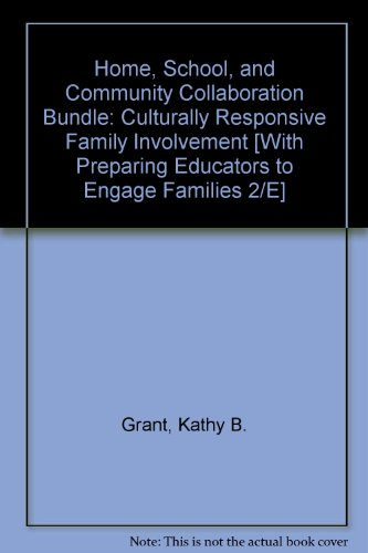 BUNDLE: Grant: Home, School and Community Collaboration + Weiss: Preparing Educators to Engage Families 2e