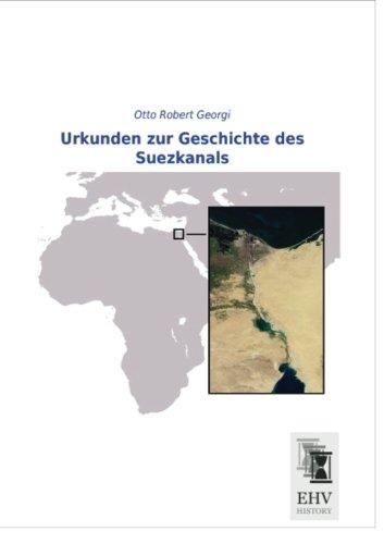 Urkunden zur Geschichte des Suezkanals (German Edition)