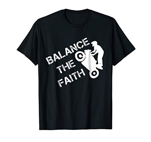 - Stand Up Wheelie Faith T-Shirt Motorcycle Stunts Balancing T