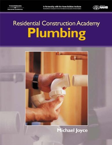 Residential Construction Academy Plumbing: 1st (First) Edition