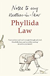 Notes to my Mother-in-Law by Law, Phyllida (2011) Paperback