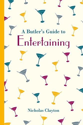 A Butler's Guide To Entertaining  Butler's Guides