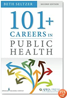 101 + Careers in Public Health, Second Edition